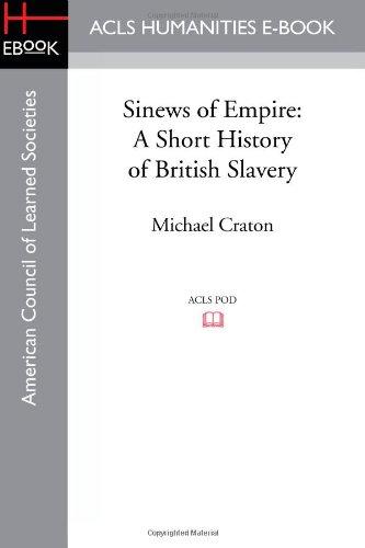 Sinews of Empire: A Short History of British Slavery