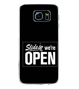 We Are Open 2D Hard Polycarbonate Designer Back Case Cover for Samsung Galaxy S6 Edge+ :: Samsung Galaxy S6 Edge Plus :: Samsung Galaxy S6 Edge+ G928G :: Samsung Galaxy S6 Edge+ G928F G928T G928A G928I