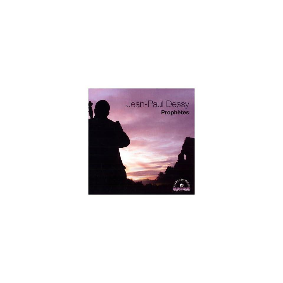 Prophetes Jean Paul Dessy Music