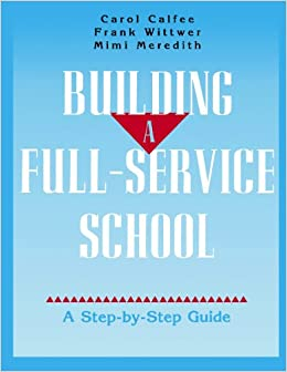 Building A Full Service School A Step By Step Guide