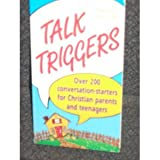 Talk Triggers for Parents and Teenagers