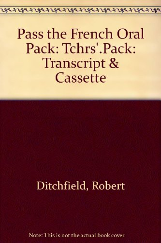 Pass the French Oral Pack: Tchrs'.Pack: Transcript & Cassette