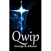 "Qwip (Kindle Edition) By George R. Khouri          Buy new: $2.99          First tagged ""ufo"" by MovieGekko"