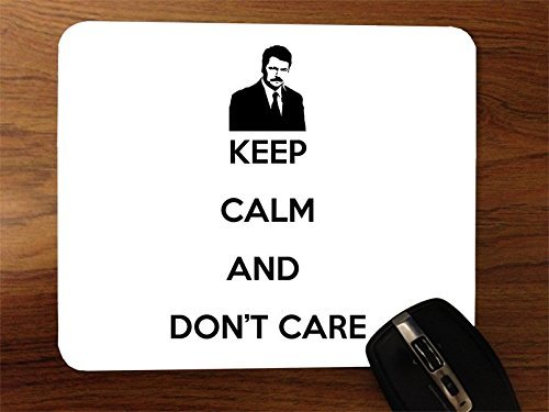 keep-calm-and-dont-care-ron-swanson-parks-and-rec-desktop-mouse-pad