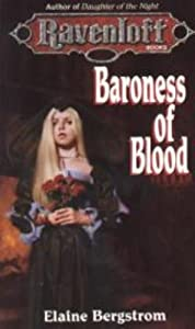 Baroness of Blood (Ravenloft) by Elaine Bergstrom
