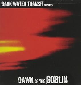 Dawn of the Goblin