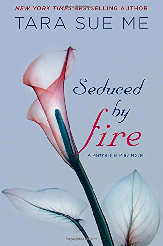 Image of Seduced By Fire: The Submissive Series