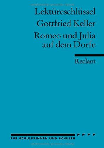 Gottfried Keller: Romeo und Julia auf dem Dorfe. Lektüreschlüssel