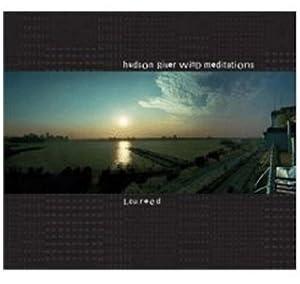 Hudson River Wind Meditations