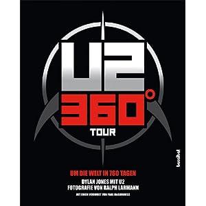 U2: 360° - Um die Welt in 760 Tagen