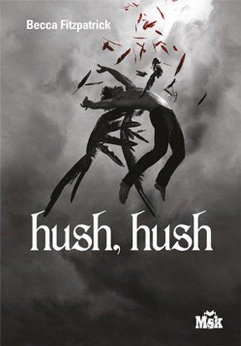 La saga des anges déchus (1) : Hush, hush