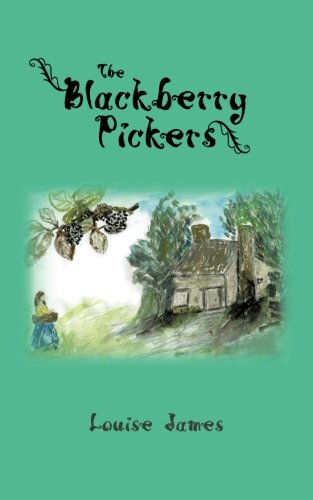 The Blackberry Pickers