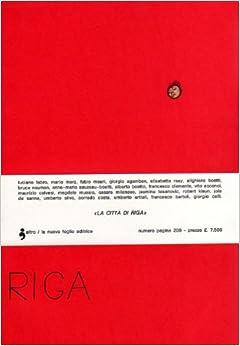 La Città di Riga. Tutto il pubblicato. Fascicoli 1-2.1976-1977: M