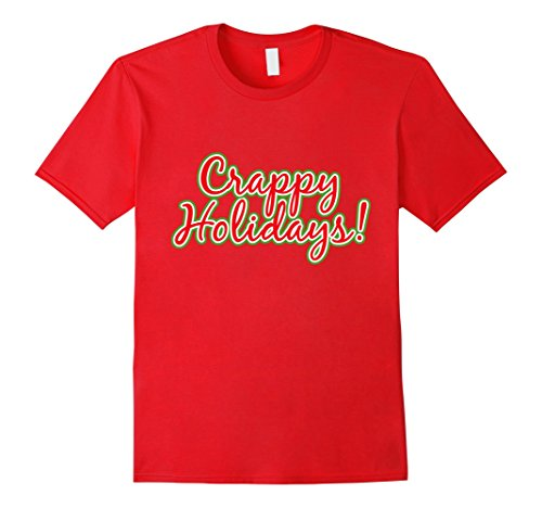 Crappy-Holidays-Funny-T-Shirt