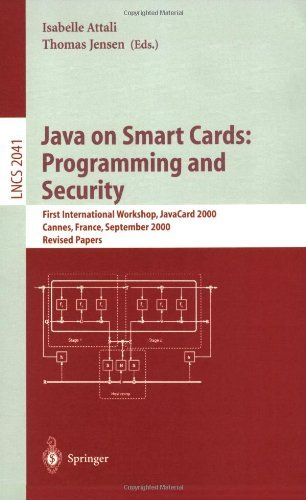 Java on Smart Cards: Programming and Security: First International Workshop, JavaCard 2000 Cannes, France, September 14, 2000 Revised Papers: First International … Canne (Lecture Notes in Computer Science)