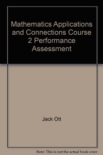 Mathematics Applications and Connections Course 2 Performance Assessment PDF