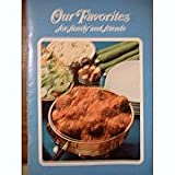 img - for Our Favorites for Family and Friends book / textbook / text book
