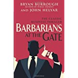 Barbarians At The Gate: The Fall of RJR Nabiscoby Bryan Burrough