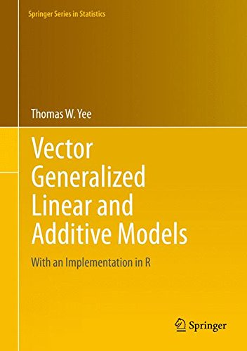 Vector Generalized Linear and Additive Models: With an Implementation in R (Springer Series in Statistics) (Generalized Linear Models compare prices)