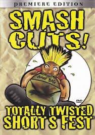 Smash Cuts: Totally Twisted Shorts Fest [Edizione: USA]