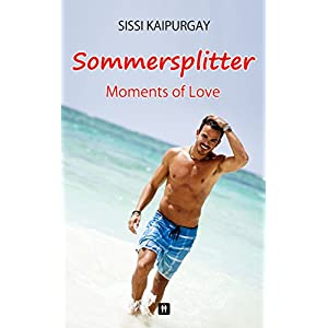 Sommersplitter- Moments of love