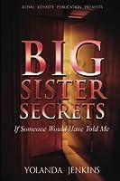 Big Sister Secrets