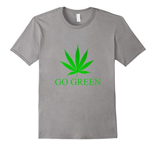 Men's Go Green T-Shirt | Marijuana Weed Leaf | Vape Nation Shirt Medium Slate