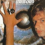 Feels Good to Me By Bill Bruford (1990-08-30)