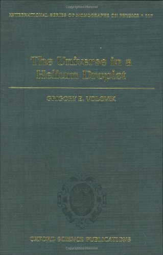 The Universe in a Helium Droplet (The International Series of Monographs on Physics, 117)