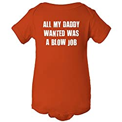 All My Daddy Wanted Was A Blow Job One Piece Romper Baby Bodysuit