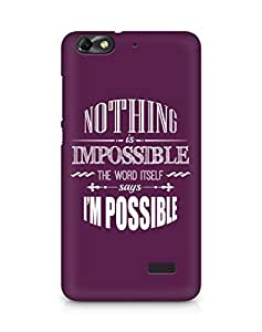 AMEZ Nothing is Impossible Back Cover For Huawei Honor 4C