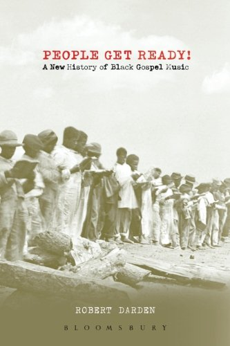 people-get-ready-a-new-history-of-black-gospel-music