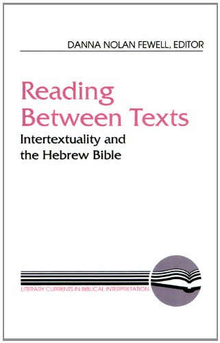 Reading Between Texts: Intertextuality And The Hebrew Bible (Literary Currents In Biblical Interpretation) front-518470