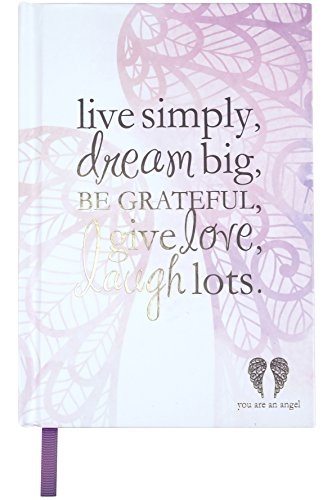 you-are-an-angel-journals-live-simply-dream-big-be-grateful-give-love-laugh-lots