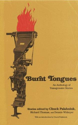 Burnt Tongues - Chuck Palahniuk,Richard Thomas,Dennis Widmyer