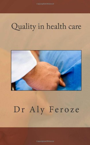 Quality in health care, Second Edition