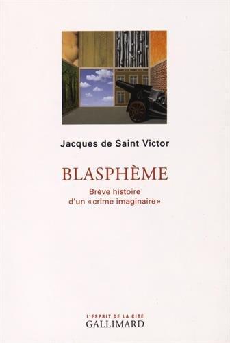 Blasphème : Brève histoire d'un