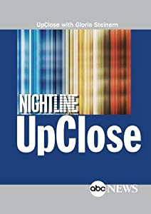 ABC News UpClose with Gloria Steinem
