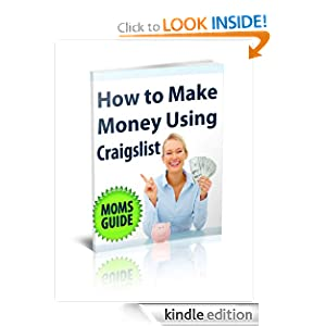 Craigs List Pro for Moms - Learn the Secrets to Outselling Ebay Sellers Ryan Kaufman