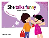 She Talks Funny (Walk and Learn, 1)