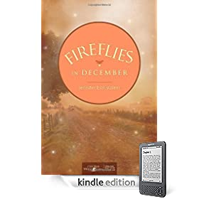 Fireflies in December eBook: Jennifer Erin Valent