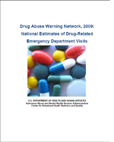 Drug Abuse Warning Network, 2009: National Estimates of Drug-Related Emergency Department Visits