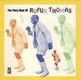 echange, troc Rufus Thomas - Very Best of Rufus Thomas