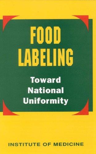 Food Labeling: Toward National Uniformity