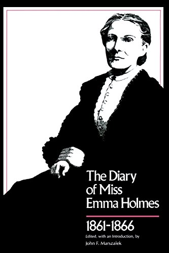 Diary of Miss Emma Holmes, 1861-1866 (Library of Southern Civilization)