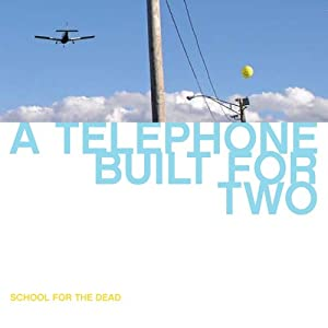 A Telephone Built For Two