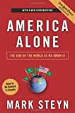 America Alone: The End of the World As We Know It (1596985275) by Steyn, Mark
