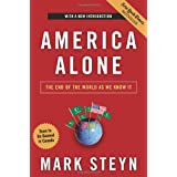 America Alone: The End of the World As We Know It ~ Mark Steyn
