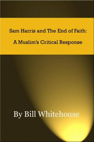the end of faith by sam harris essay From wwwsamharrisorg sam harris is the author of the new york times bestseller, the end of faith: religion, terror, and the future of reasonhe is a graduate in philosophy from stanford university and has studied both eastern and western religious traditions, along with a variety of contemplative disciplines, for twenty years.