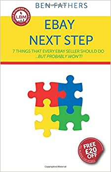 EBay Next Step: 7 Things That Every EBay Seller Should Do... But Probably Won't!